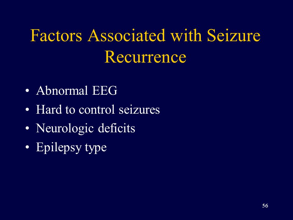 Factors Associated with Seizure Recurrence