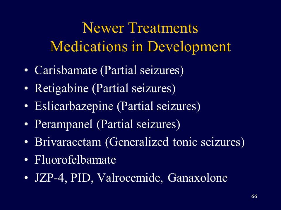 Newer Treatments Medications in Development