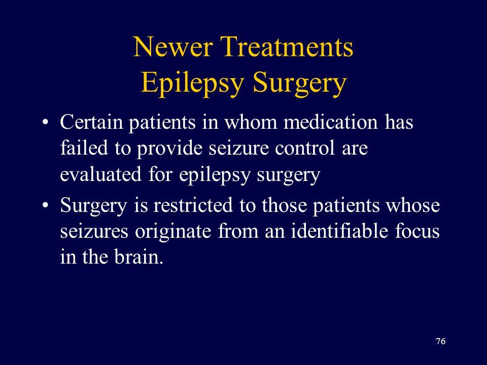 Newer Treatments Epilepsy Surgery