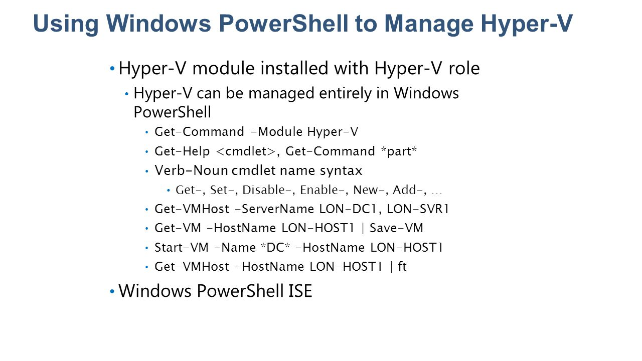 Using Windows PowerShell to Manage Hyper-V