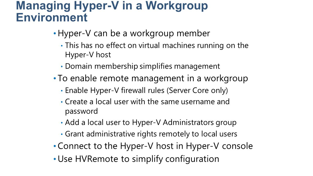 Managing Hyper-V in a Workgroup Environment
