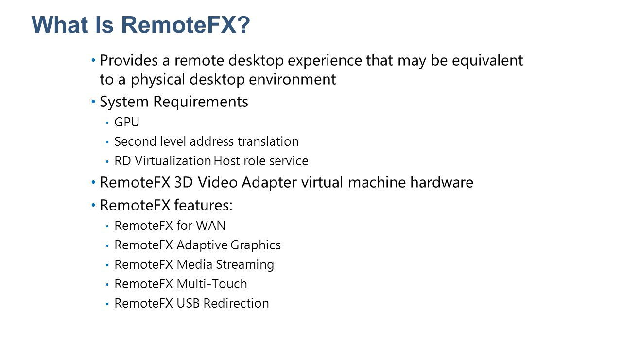 20409A What Is RemoteFX 2: Installing and Configuring the Hyper-V Role.
