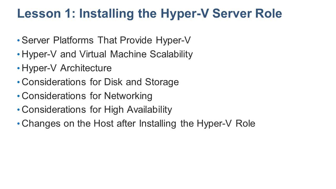 Lesson 1: Installing the Hyper-V Server Role