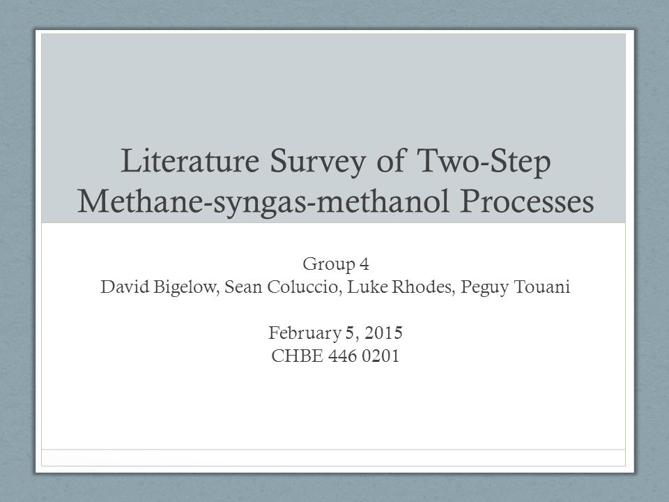 Literature Survey of Two-Step Methane-syngas-methanol Processes