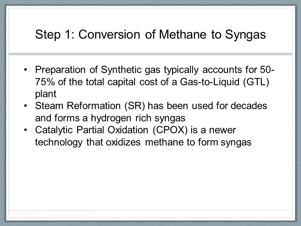Step 1: Conversion of Methane to Syngas