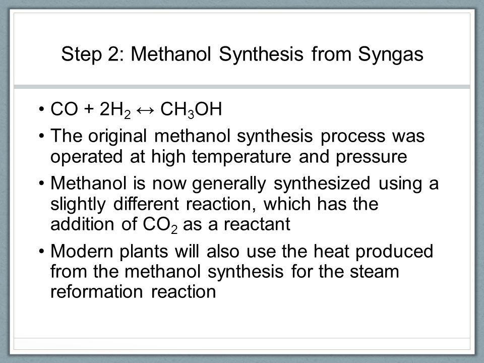 Step 2: Methanol Synthesis from Syngas