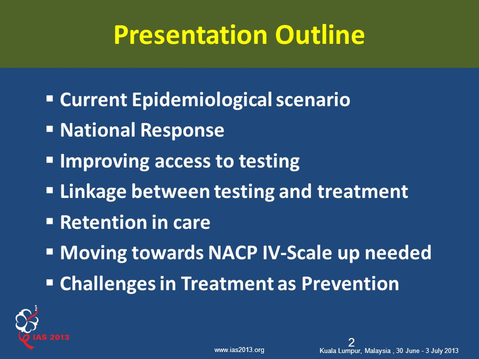 Presentation Outline Current Epidemiological scenario