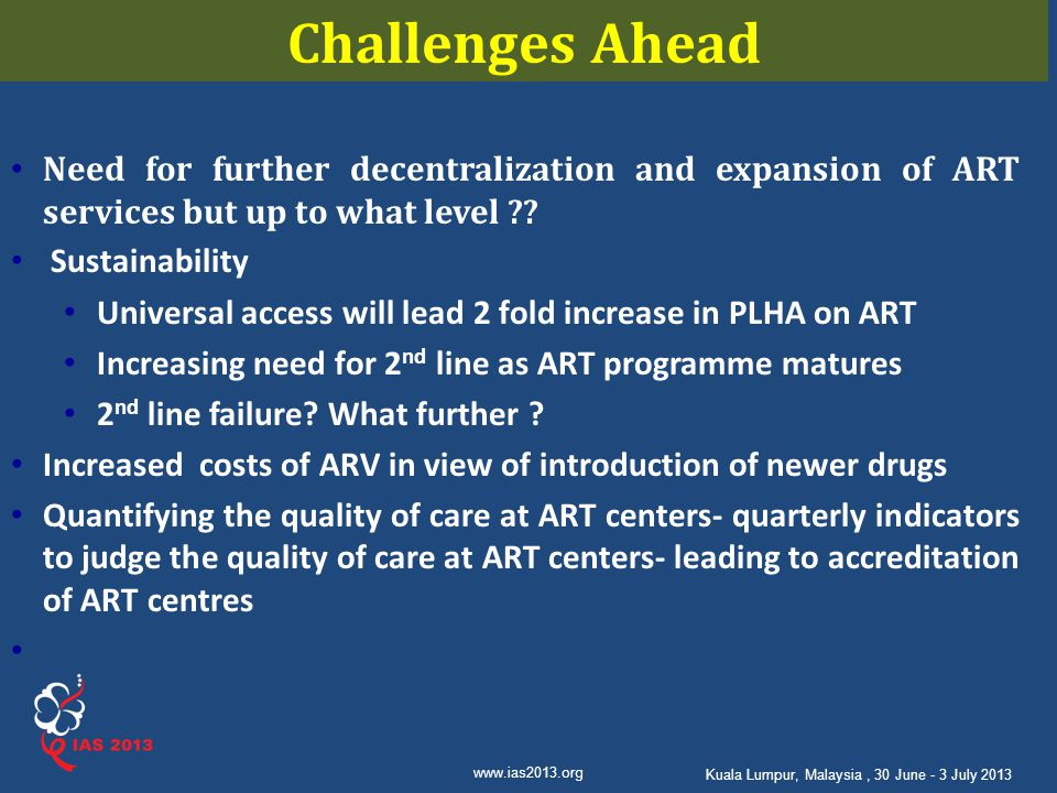 Challenges Ahead Need for further decentralization and expansion of ART services but up to what level