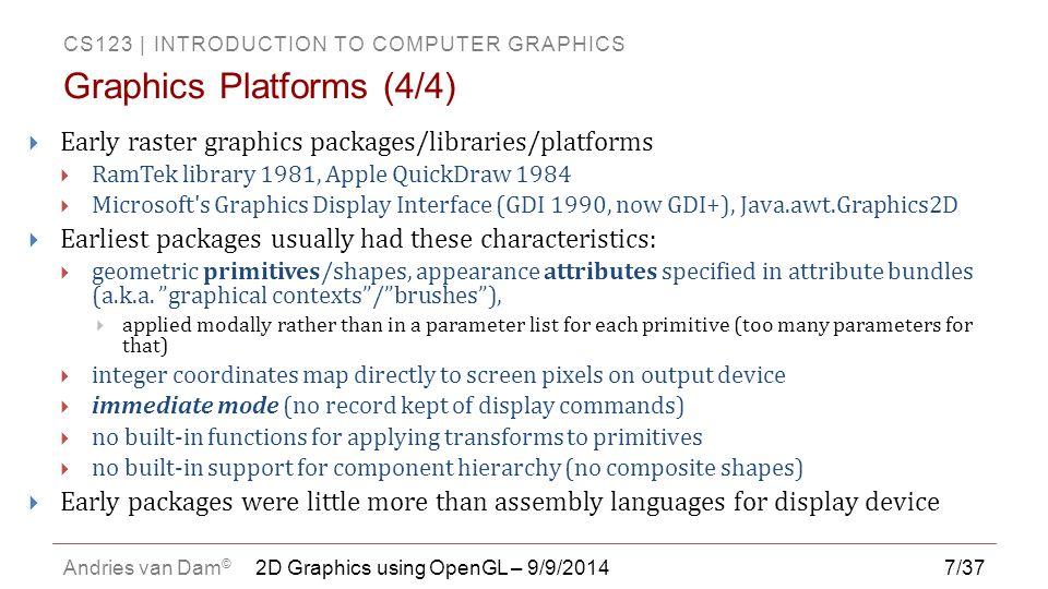 Graphics Platforms (4/4)