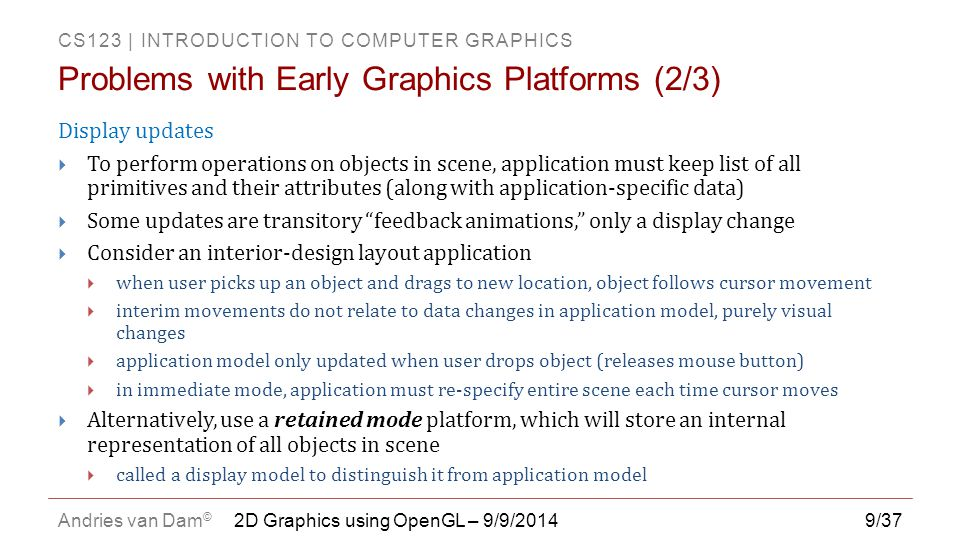 Problems with Early Graphics Platforms (2/3)