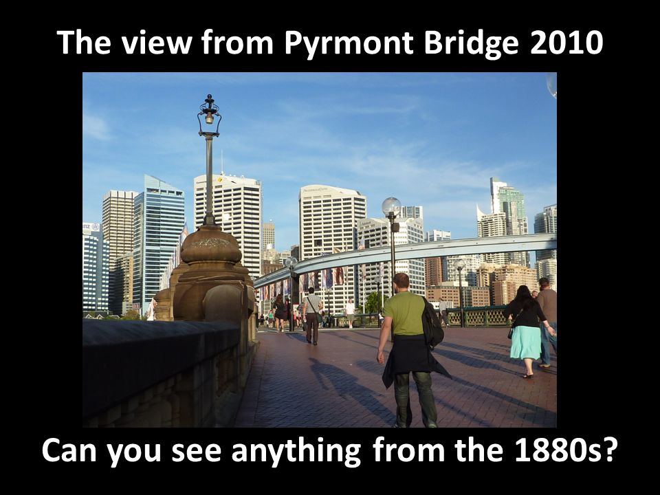 The view from Pyrmont Bridge 2010