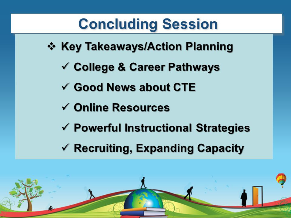 Concluding Session Key Takeaways/Action Planning
