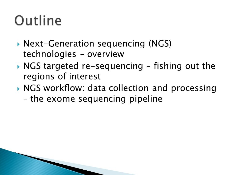 Outline Next-Generation sequencing (NGS) technologies – overview