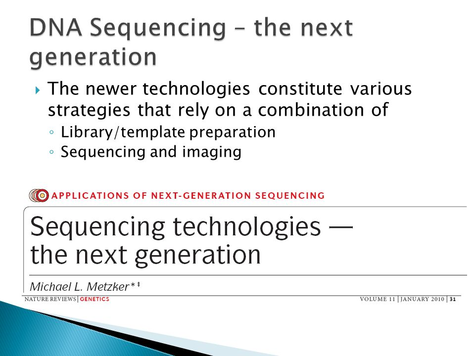 DNA Sequencing – the next generation