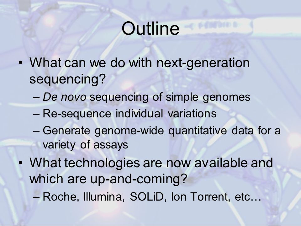 Outline What can we do with next-generation sequencing