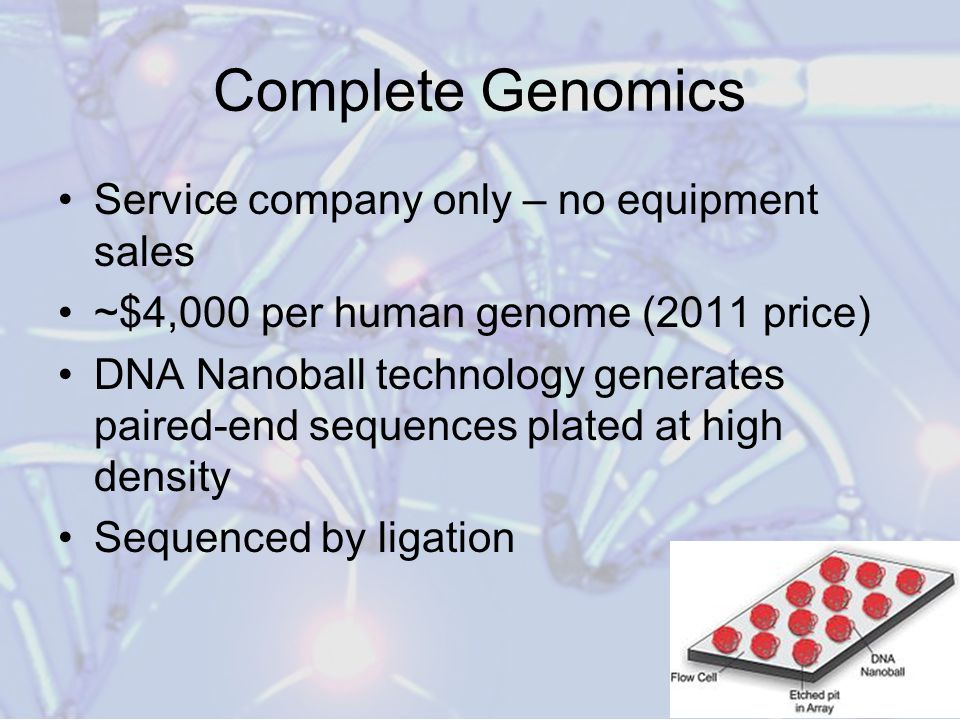 Complete Genomics Service company only – no equipment sales