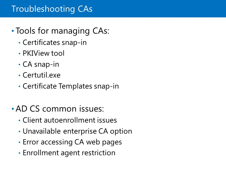 Tools for managing CAs: