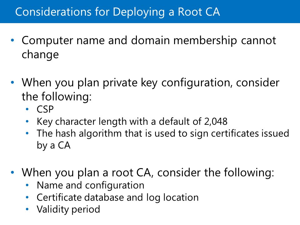 Considerations for Deploying a Root CA