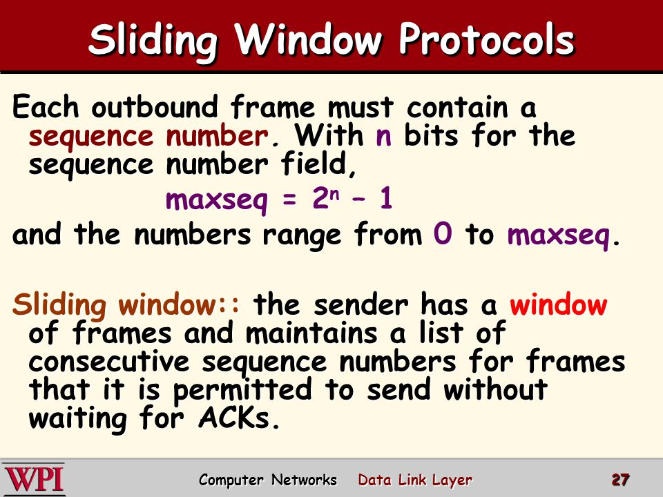 Sliding Window Protocols