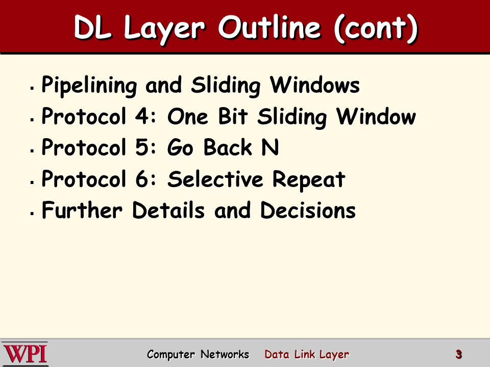 DL Layer Outline (cont)