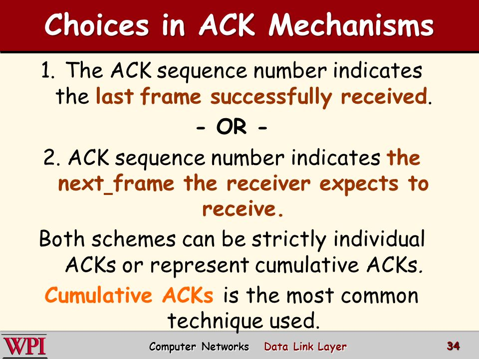 Choices in ACK Mechanisms Computer Networks Data Link Layer