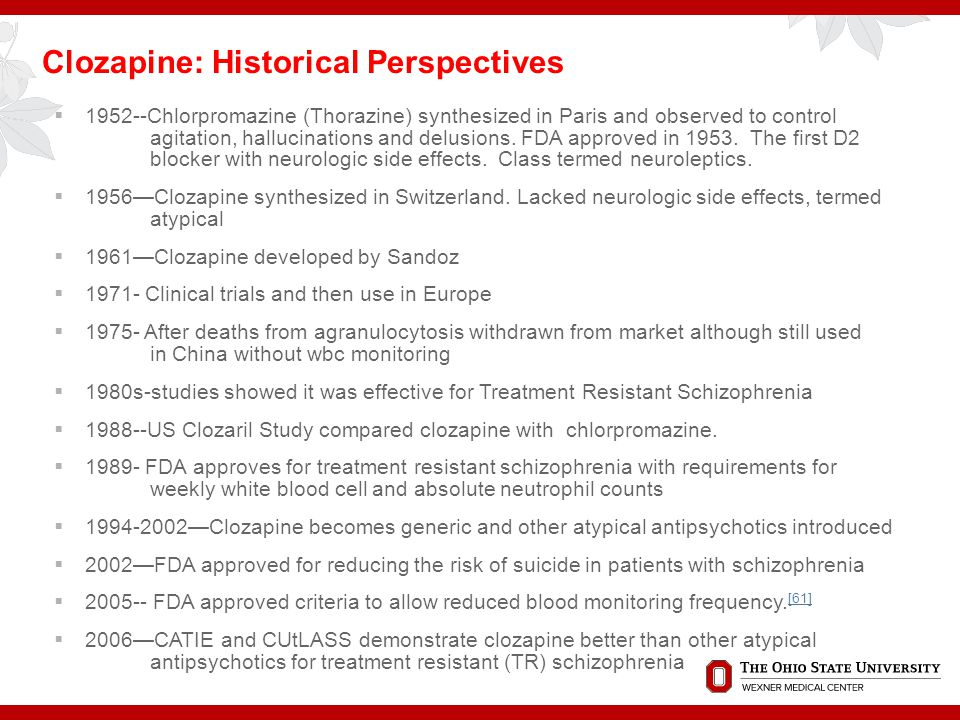 Clozapine: Historical Perspectives