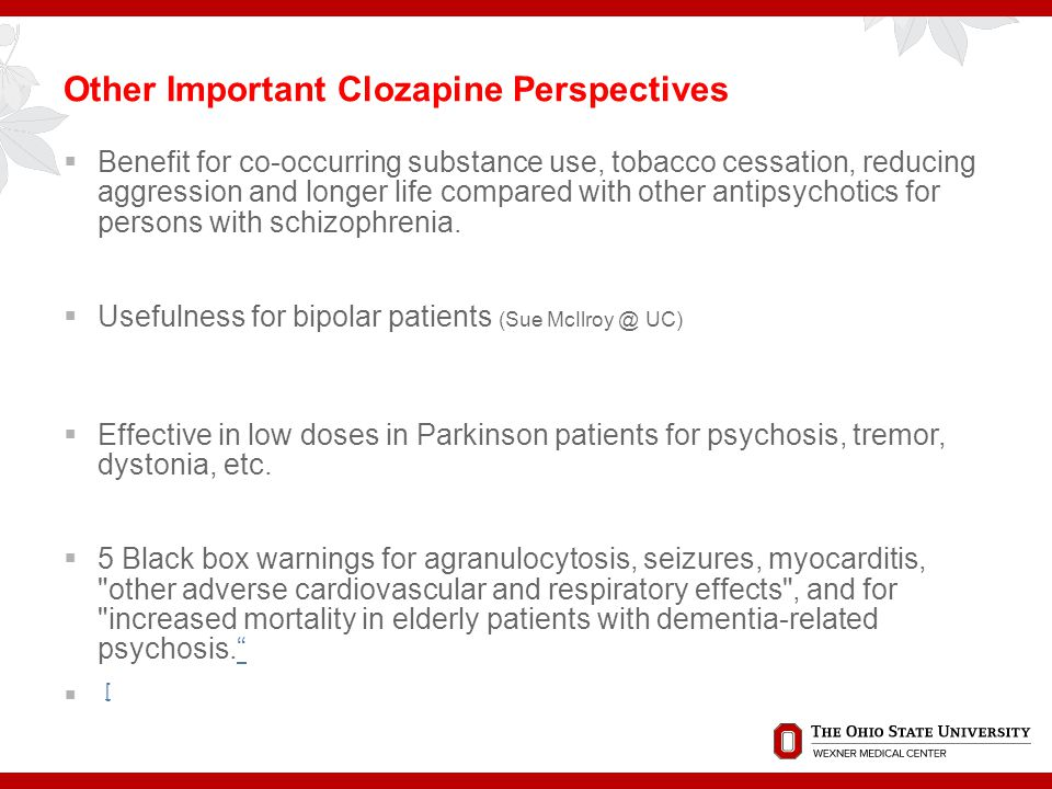 Other Important Clozapine Perspectives