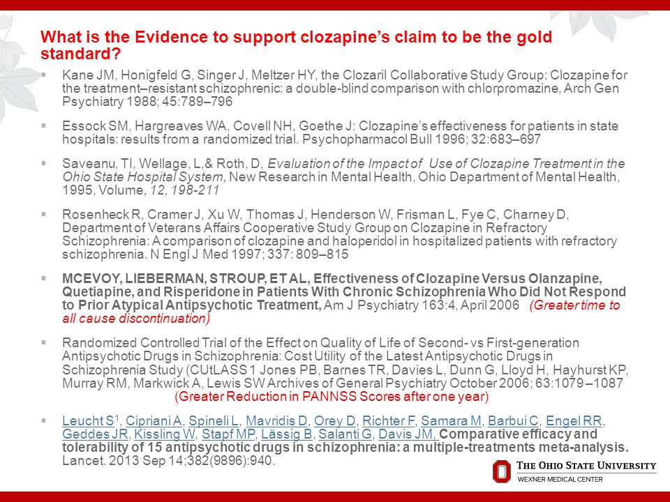 What is the Evidence to support clozapine's claim to be the gold standard