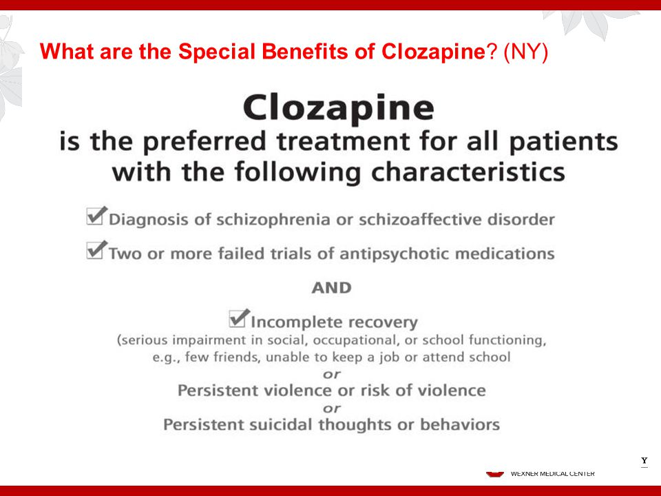 What are the Special Benefits of Clozapine (NY)