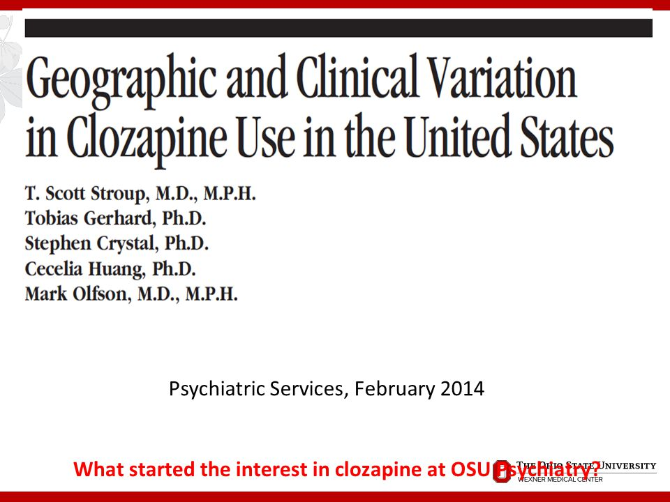 What started the interest in clozapine at OSU Psychiatry