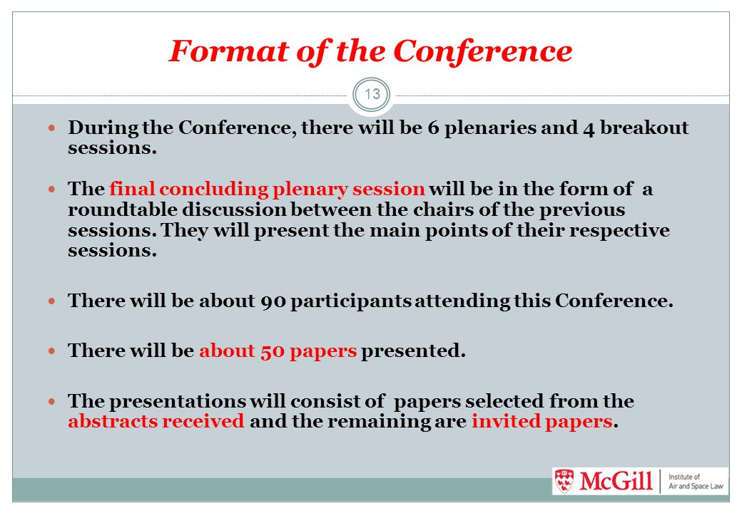 Format of the Conference
