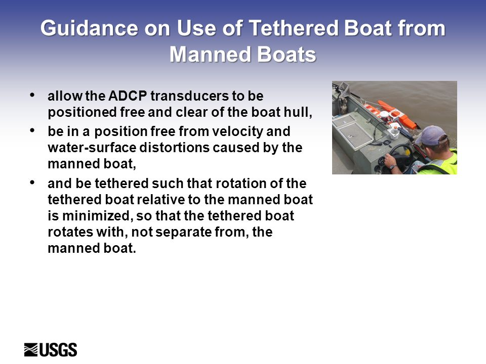 Guidance on Use of Tethered Boat from Manned Boats