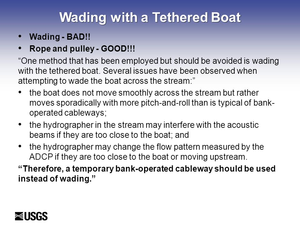 Wading with a Tethered Boat