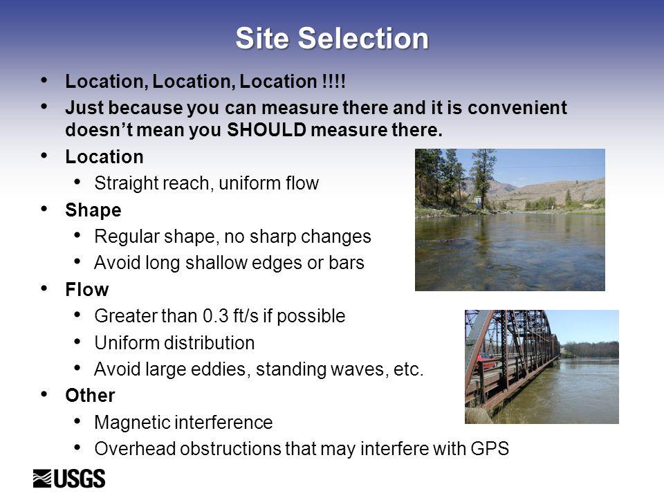 Site Selection Location, Location, Location !!!!