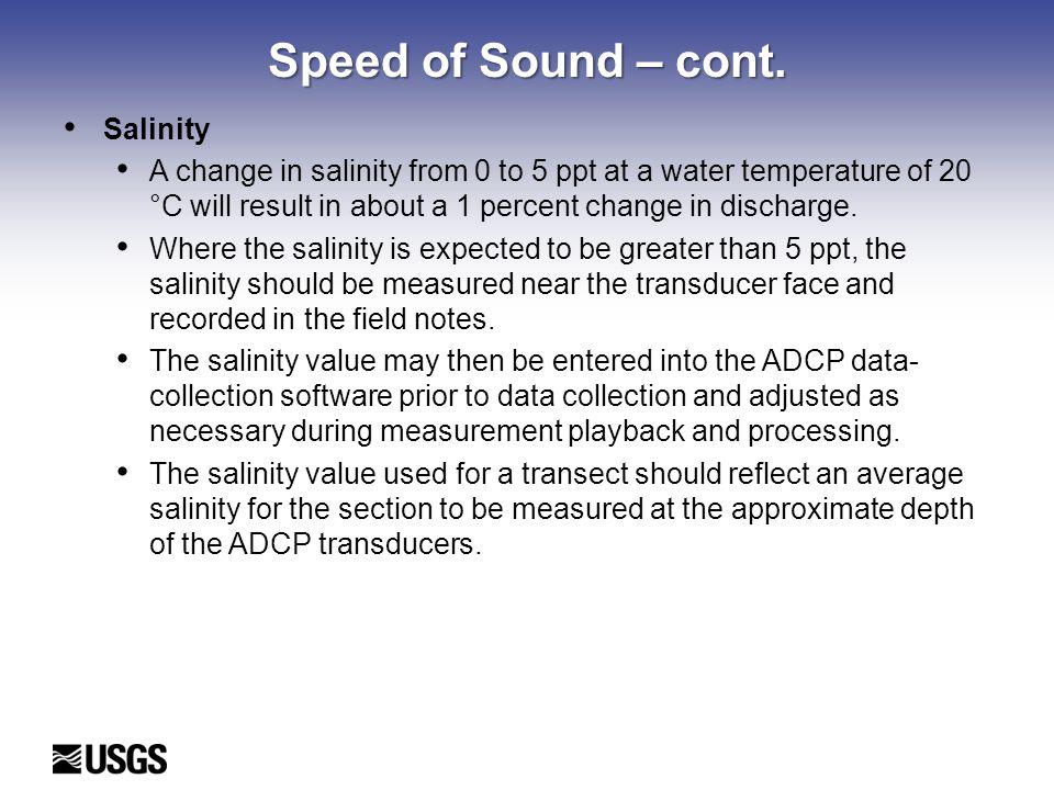 Speed of Sound – cont. Salinity