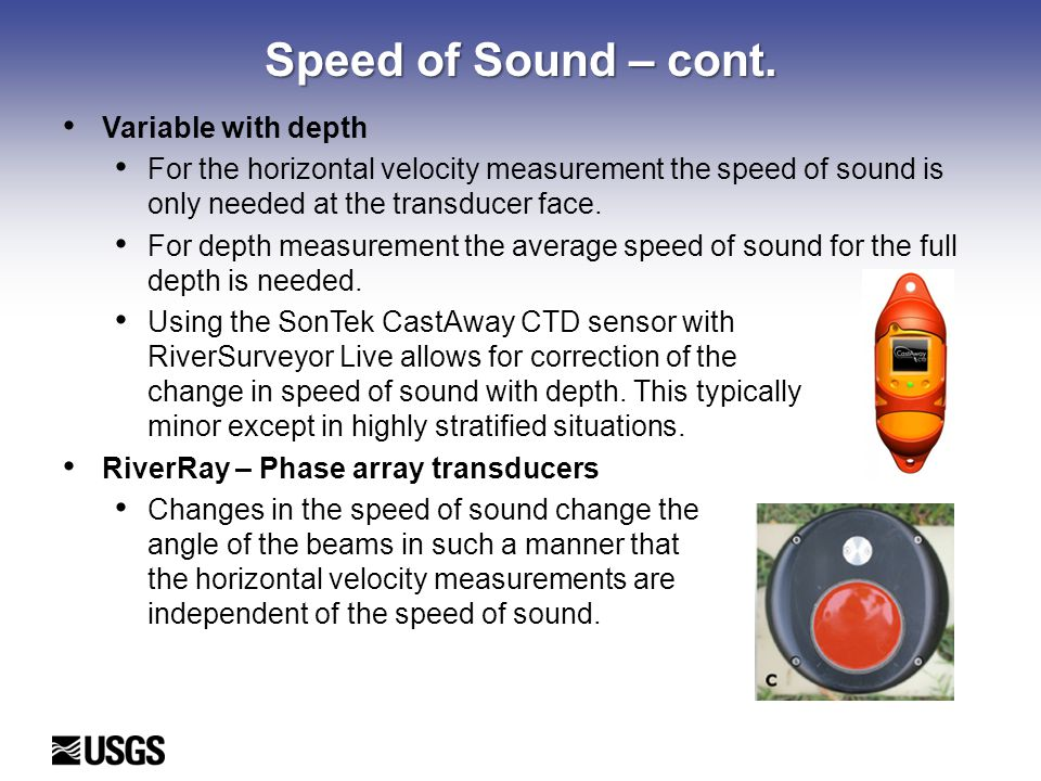 Speed of Sound – cont. Variable with depth