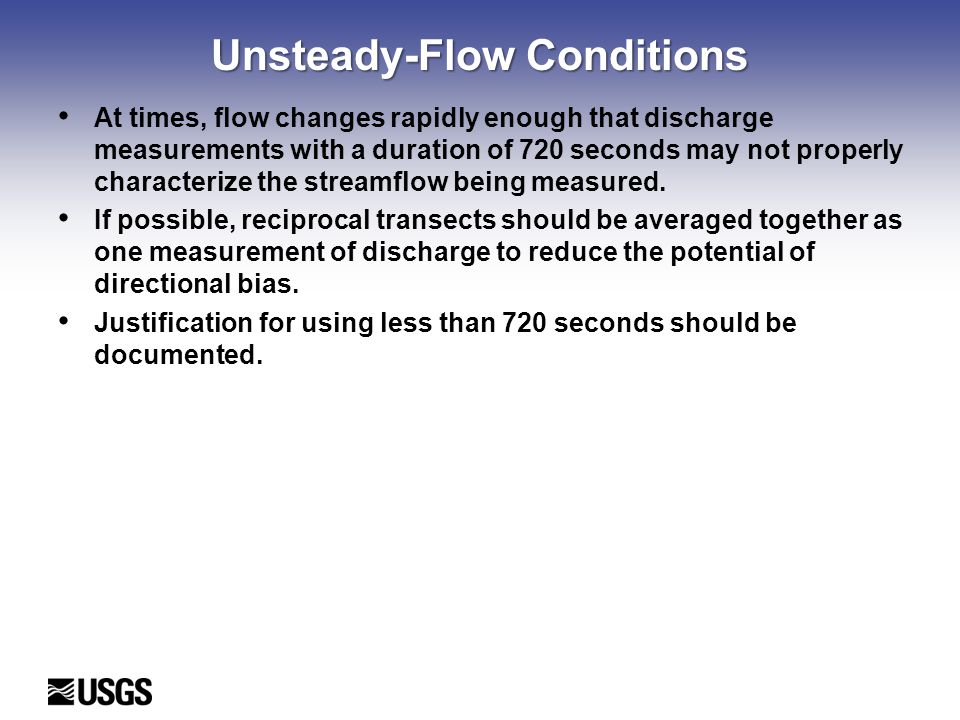 Unsteady-Flow Conditions
