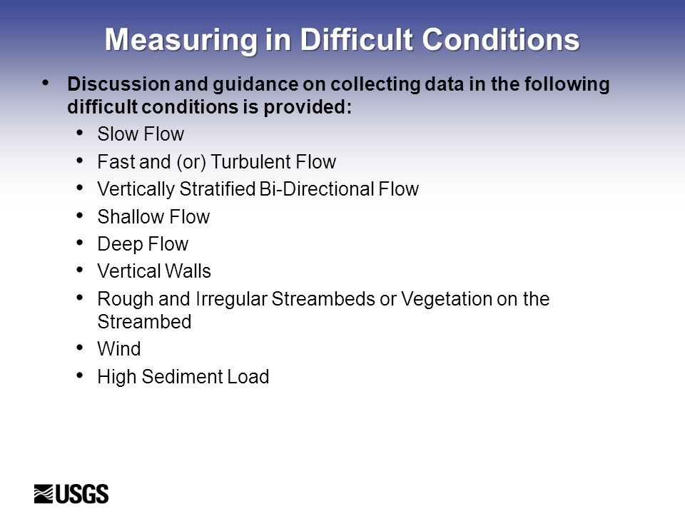 Measuring in Difficult Conditions