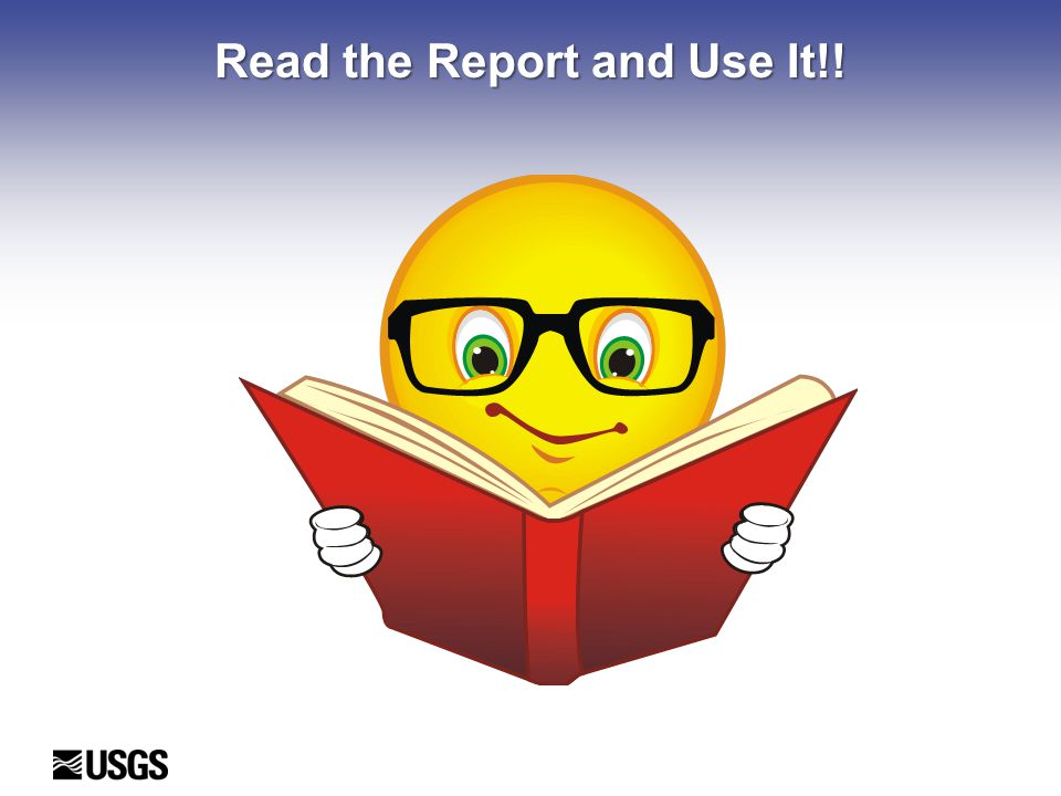 Read the Report and Use It!!
