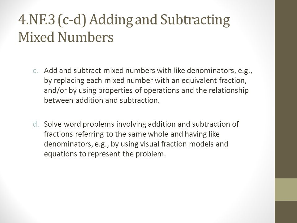 4.NF.3 (c-d) Adding and Subtracting Mixed Numbers