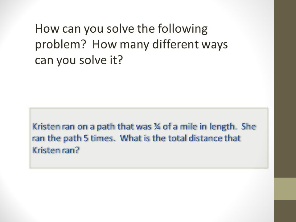 How can you solve the following problem