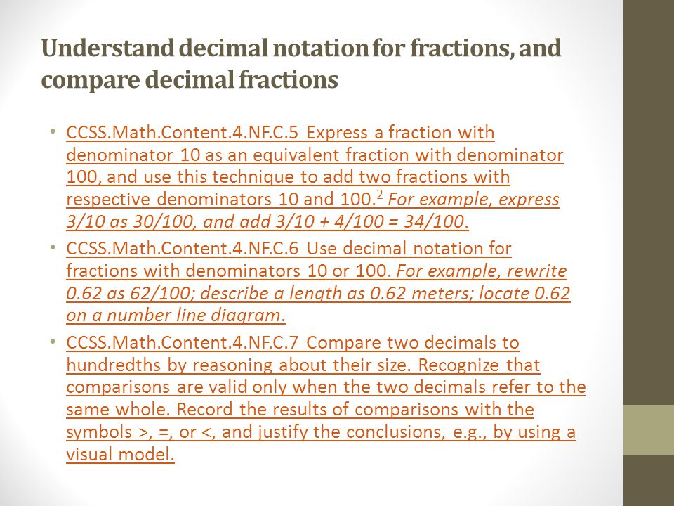 Understand decimal notation for fractions, and compare decimal fractions