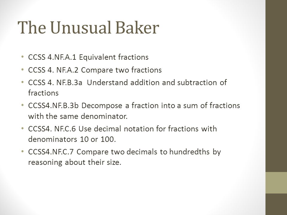 The Unusual Baker CCSS 4.NF.A.1 Equivalent fractions