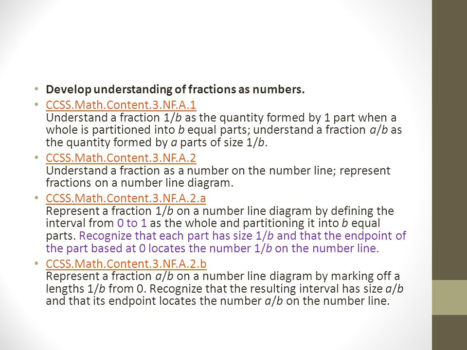 Develop understanding of fractions as numbers.