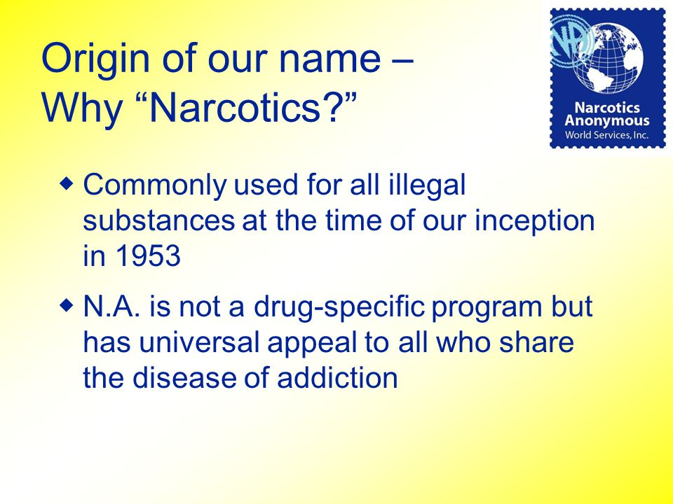 Origin of our name – Why Narcotics