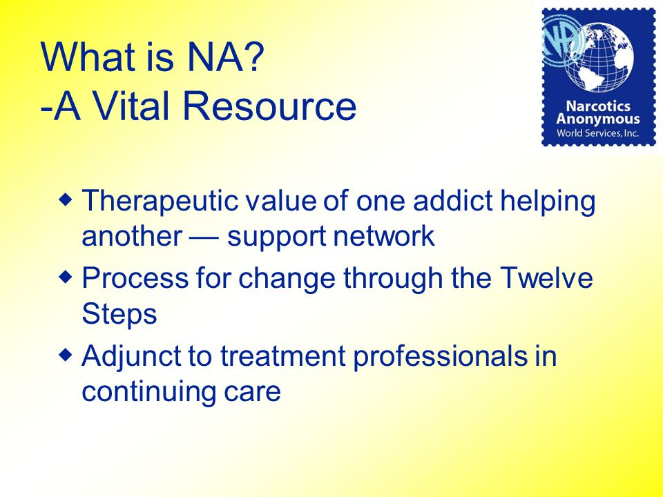 What is NA -A Vital Resource