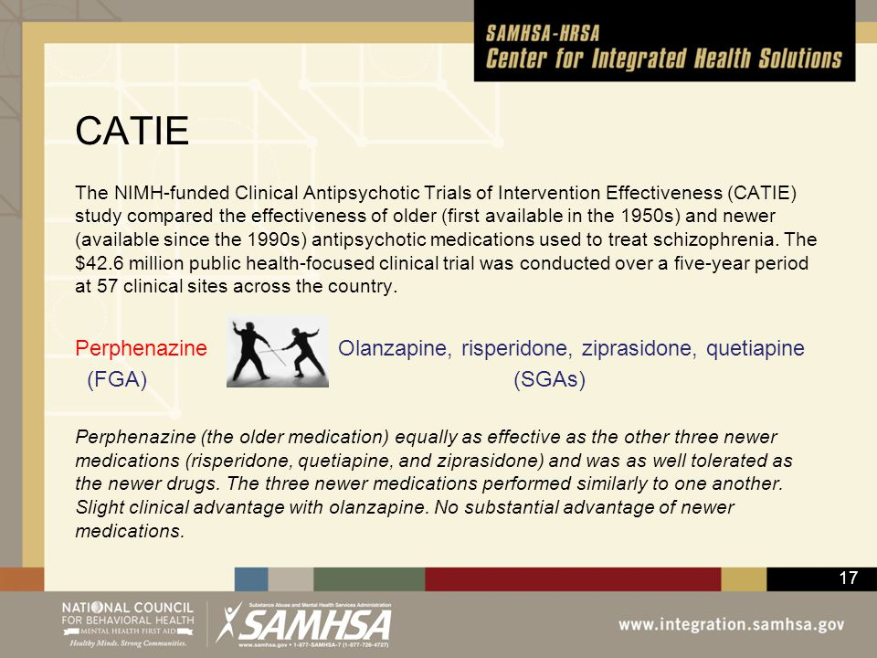 CATIE Perphenazine Olanzapine, risperidone, ziprasidone, quetiapine