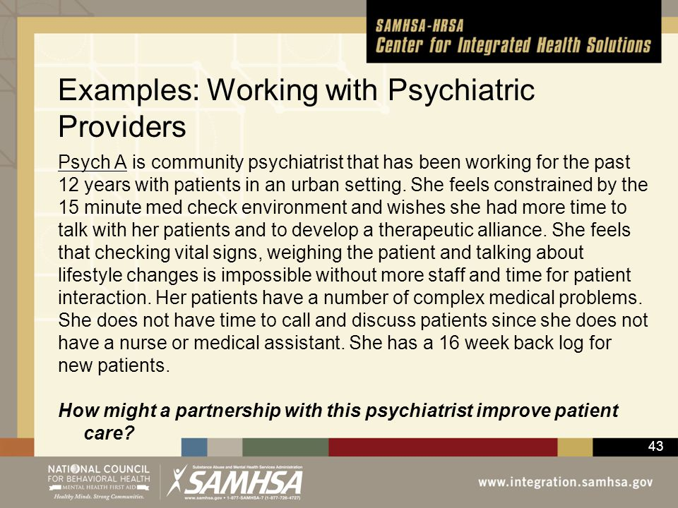 Examples: Working with Psychiatric Providers