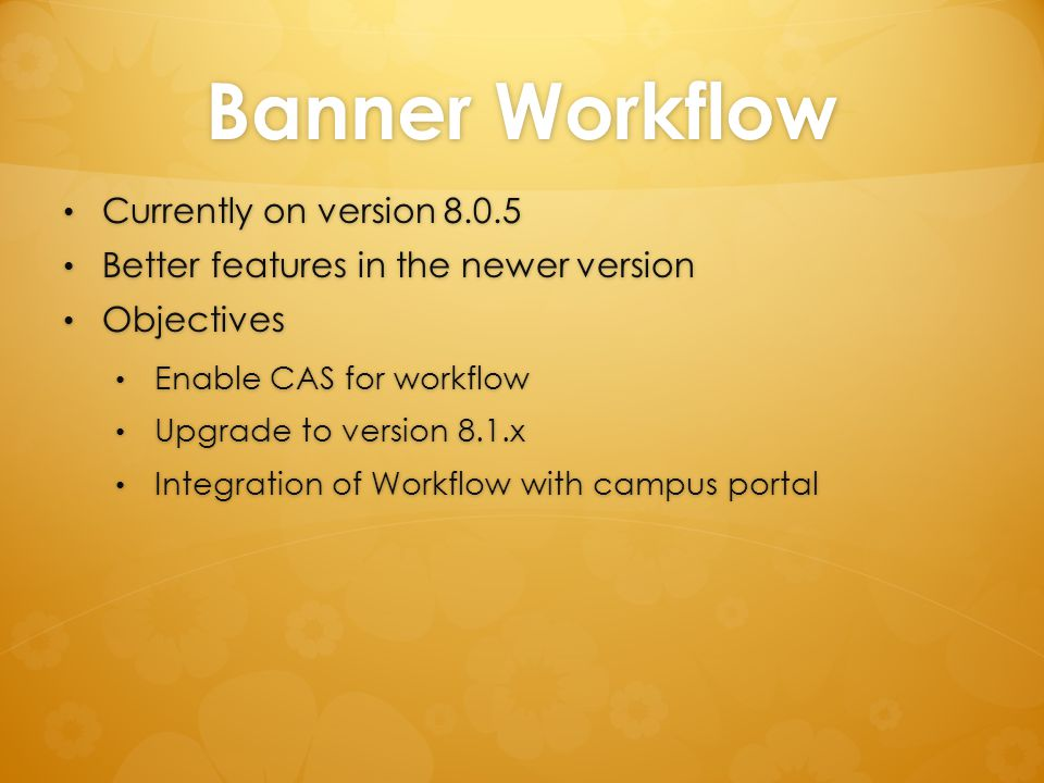 Banner Workflow Currently on version 8.0.5