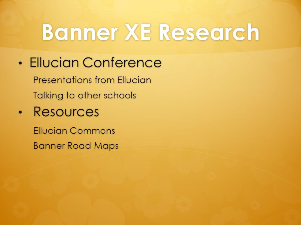Banner XE Research Ellucian Conference Resources